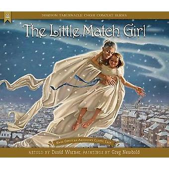The Little Match Girl by Hans Christian Andersen - 9781629723594 Book