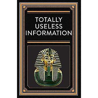 Totally Useless Trivia by Ltd Publications International - 9781680228