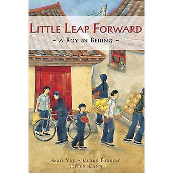 Little Leap Forward - A Boy in Beijing by Guo Yue - Clare Farrow - Hel