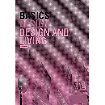 Basics Design and Living 2.A. by Jan Krebs - 9783035616637 Book