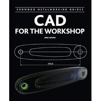 CAD para el taller (guías de Crowood metalistería)