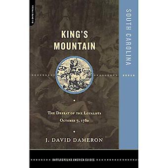 Kings Mountain : La défaite des Loyalistes le 7 octobre 1780