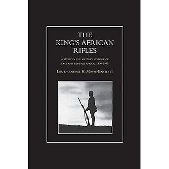 KÖNIG'S AFRICAN RIFLES. A Study in the Military History of East and Central Africa, 1890-1945 Volume One