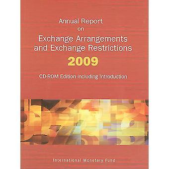 Annual Report on Exchange Arrangements and Exchange Restrictions 2009 by International Monetary Fund & Ruben Lamdany & Leonardo MartinezDiaz