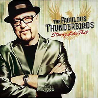 Strong Like That by The Fabulous Thunder