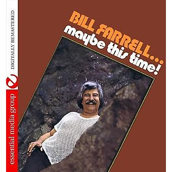 Bill Farrell - Maybe This Time! [CD] USA import
