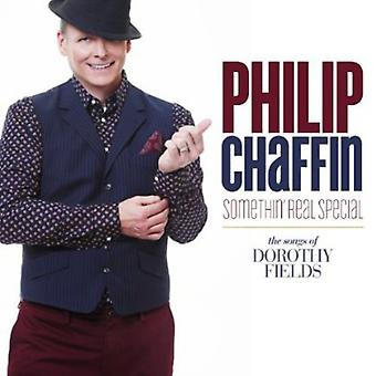 Philip Chaffin - Somethin ' virkelige Special (sange af Dorothy Fields) [CD] USA importerer