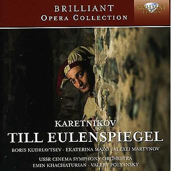 Karetnikov - Karetnikov: Fino a importazione USA Eulenspiegel [CD]