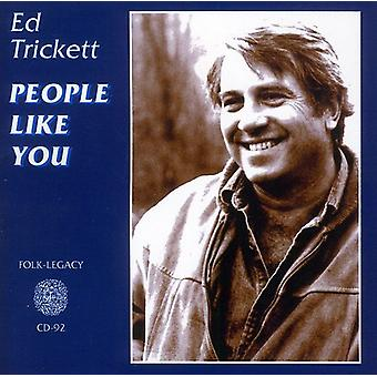 Ed Trickett - mennesker som du [CD] USA import