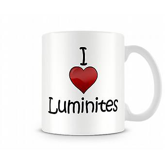 Me encanta la taza impresa Luminites