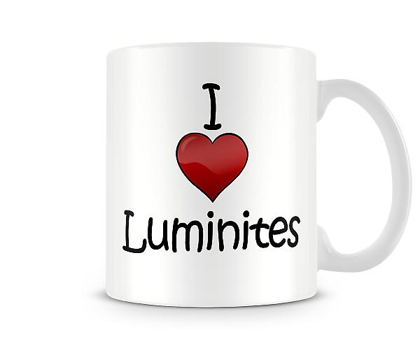 I Love Luminites Printed Mug