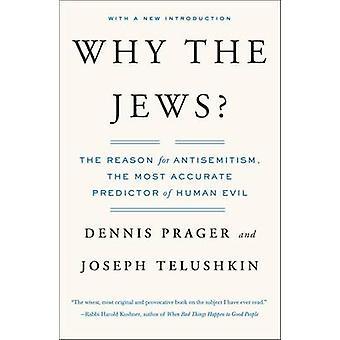 Waarom de Joden? -De reden voor anti-semitisme (2de heruitgave) door Dennis