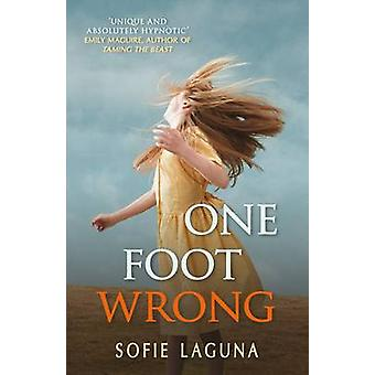 One Foot Wrong by Sofie Laguna - 9780749007232 Book