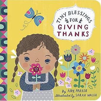 Tiny Blessings - For Giving Thanks by Running Press - 9780762459896 Bo