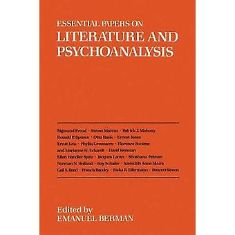 Essential Papers on Literature and Psychoanalysis by Emanuel Berman -