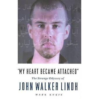 Mijn hart werd bevestigd - de vreemde reis van John Walker Lindh (N