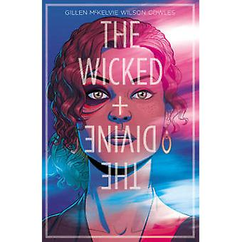 Wicked + the Divine - The Faust Act - Volume 1 by Jamie Mckelvie - Kier