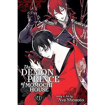 The Demon Prince of Momochi House - Vol. 13 by The Demon Prince of Mo