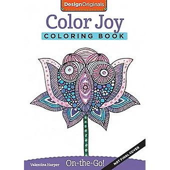 Color Joy Coloring Book - Perfectly Portable Pages by Valentina Harper