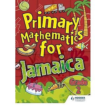 Jamaican Primary Mathematics Pupil Book 2