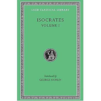 Orations to Demonicus, to Nicocles, Nicocles or the Cyprians, Panegyricus, to Philip, Archidamus