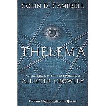 Thelema: Een inleiding op het leven, het werk en de filosofie van Aleister Crowley