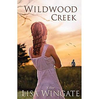Wildwood Creek: En roman