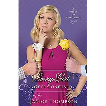 Every Girl Gets Confused: A Novel (Brides with Style): 2