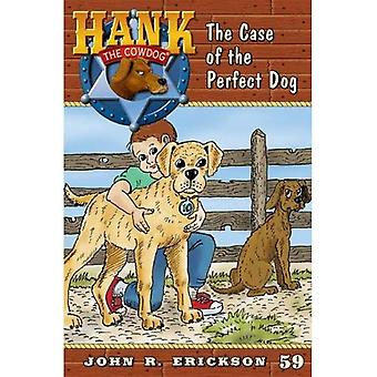 The Case of the Perfect Dog (Hank the Cowdog