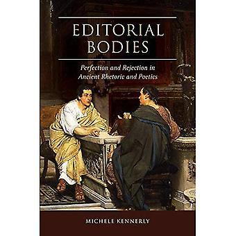 Redaktionella organ: Perfektion och avslag i antikens retorik och poetik