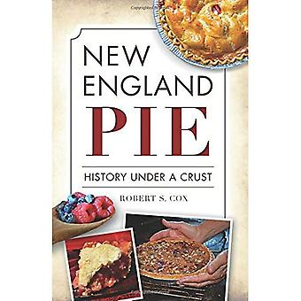 New England Pie: History Under a Crust (American Palate)