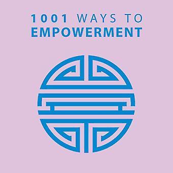 1001 Ways to Empowerment