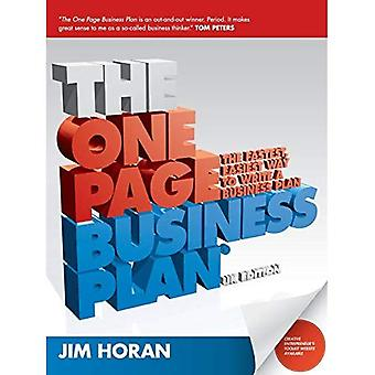 The One Page Business Plan: The Fastest, Easiest Way to Write a Business Plan