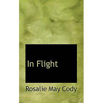 In Flight by Cody & Rosalie May