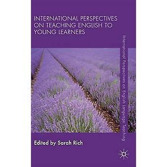 Internationale perspektiver på undervisning engelsk til yngre elever af rige & Sarah