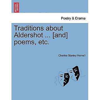 Traditionen über Aldershot... und Gedichte etc. von Herve & Charles Stanley