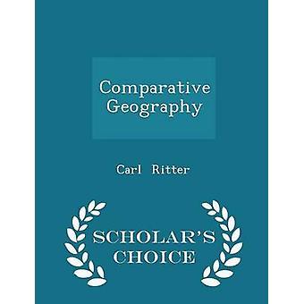 Vergelijkende geografie geleerden keuze Edition door Ritter & Carl
