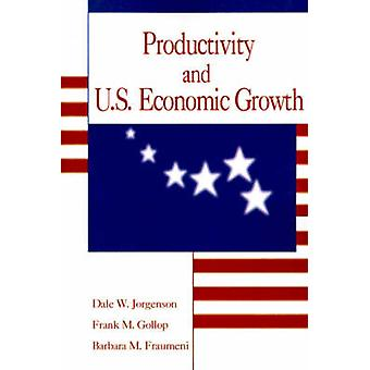 Productivity and U.S. Economic Growth by Jorgenson & Dale Weldeau