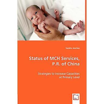 Status for MCH tjenester P.R. Kina af Jeschke & Sandra