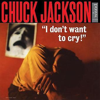 Chuck Jackson - jeg Dont vil gråte [Vinyl] USA import