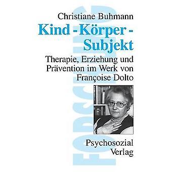 KindKrperSubjekt by Buhmann & Dr. Christiane