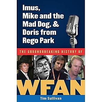 Imus, Mike et le Mad Dog, & Doris de Rego Park: l'histoire révolutionnaire de WFAN