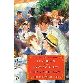 Luncheon of the Boating Party by Susan Vreeland - 9780143113522 Book