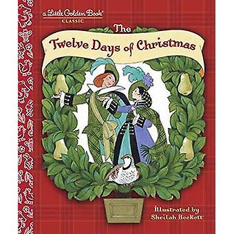 The Twelve Days of Christmas - A Christmas Carol by Sheilah Beckett -