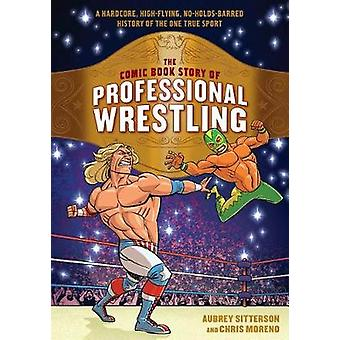 The Comic Book Story of Professional Wrestling - A Hardcore - High-Fly
