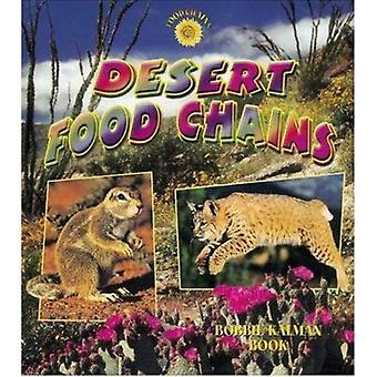 Desert Food Chains by Bobbie Kalman - Kelley MacAulay - 9780778719908