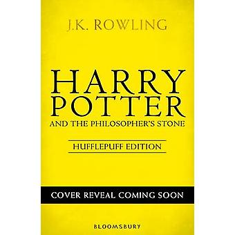 Harry Potter and the Philosopher's Stone - Hufflepuff Edition by J. K