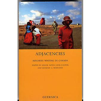 Adjacencies - Minority Writing in Canada by Lianne Moyes - Licia Canto