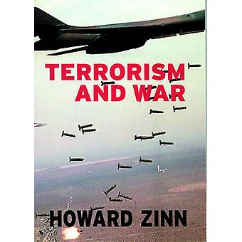 Terrorism And War by Howard Zinn - Anthony Arnove - 9781583224939 Book