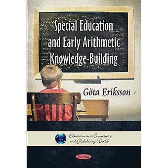 Special Education & Early Arithmetic Knowledge-Building by Gota Eriks